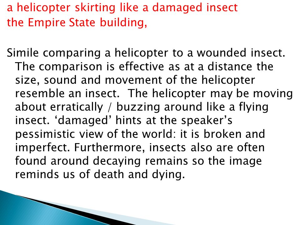 a helicopter skirting like a damaged insect the Empire State building, Simile comparing a helicopter to a wounded insect.