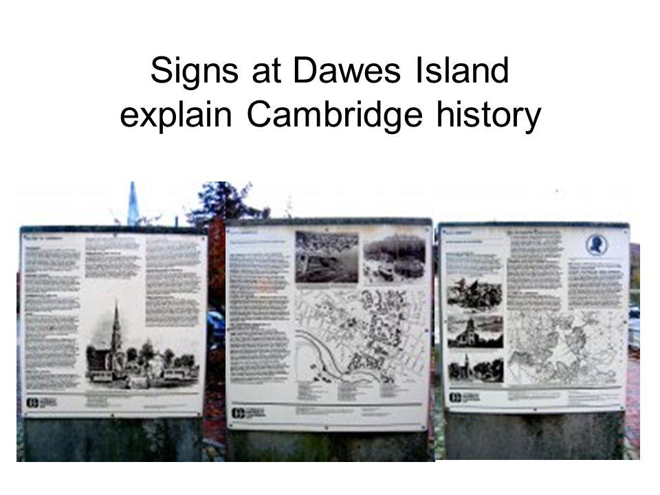 Signs at Dawes Island explain Cambridge history