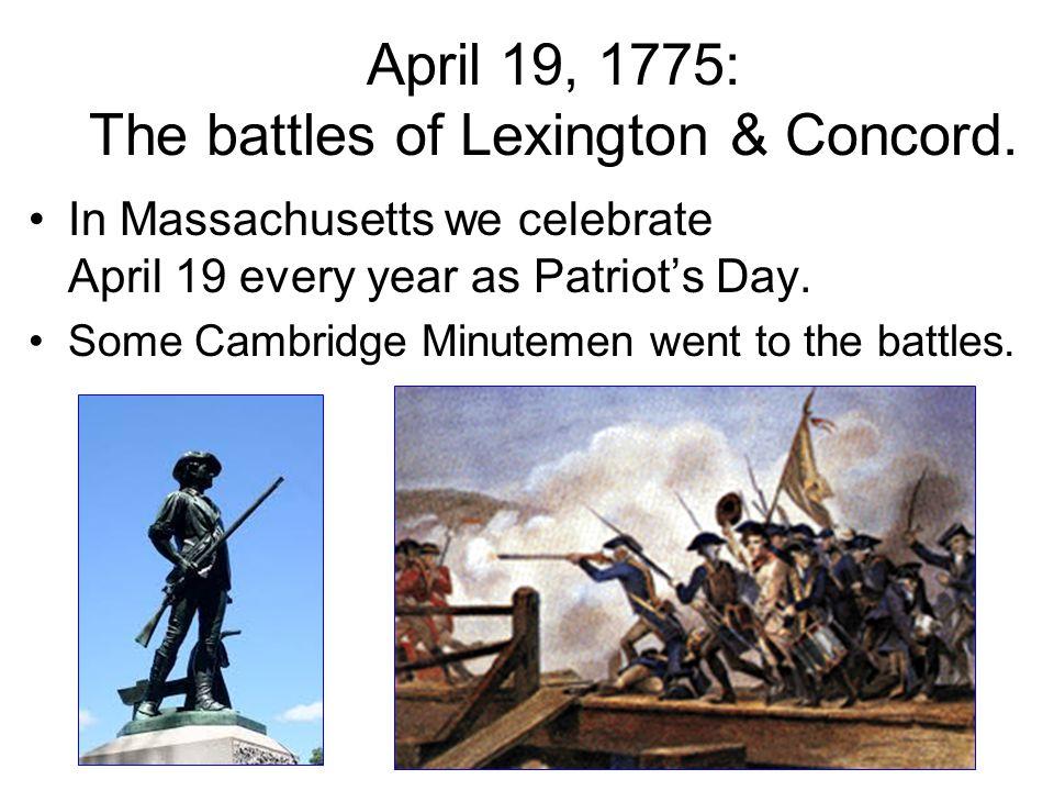 April 19, 1775: The battles of Lexington & Concord.
