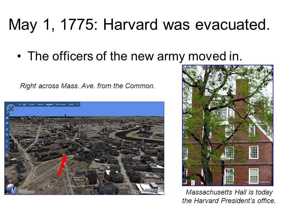 May 1, 1775: Harvard was evacuated.