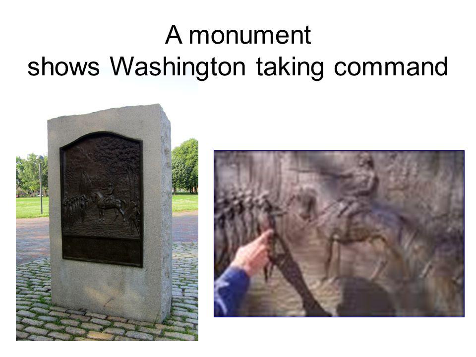 A monument shows Washington taking command