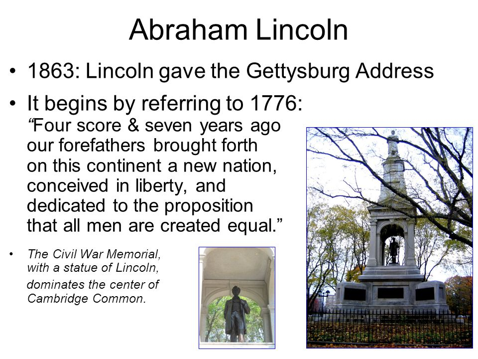 Abraham Lincoln 1863: Lincoln gave the Gettysburg Address