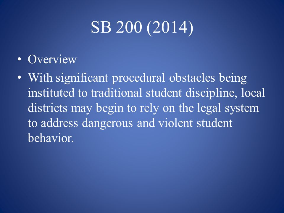 SB 200 (2014) Overview.