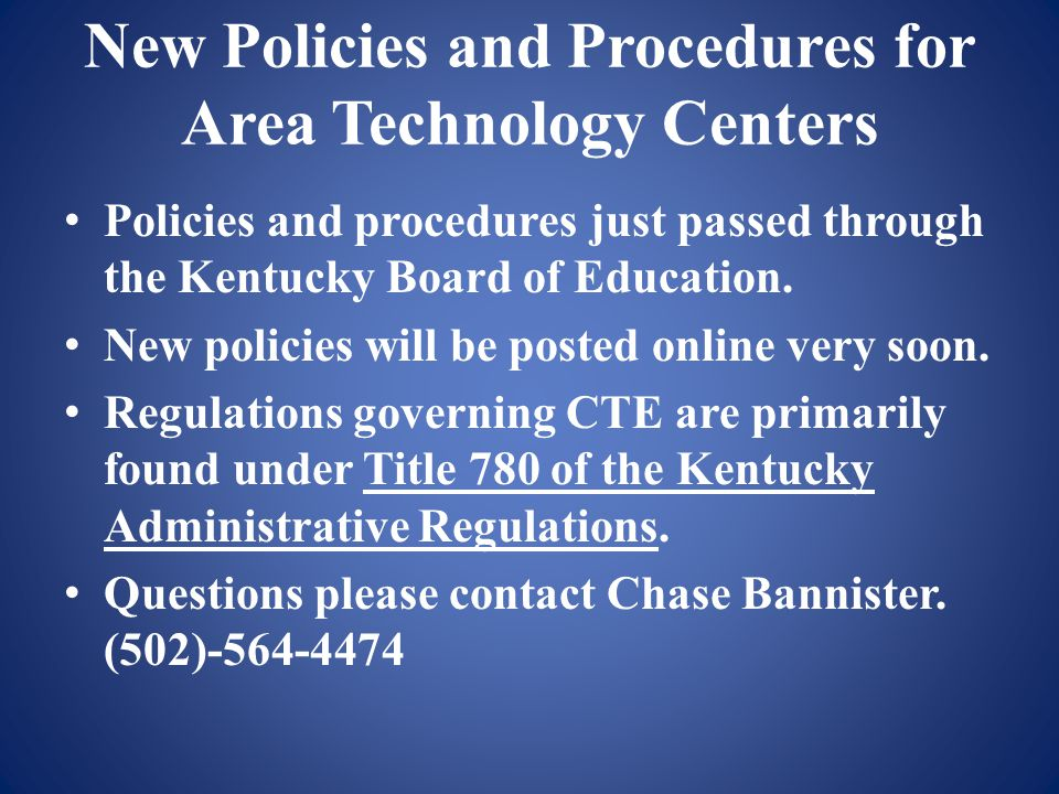 New Policies and Procedures for Area Technology Centers