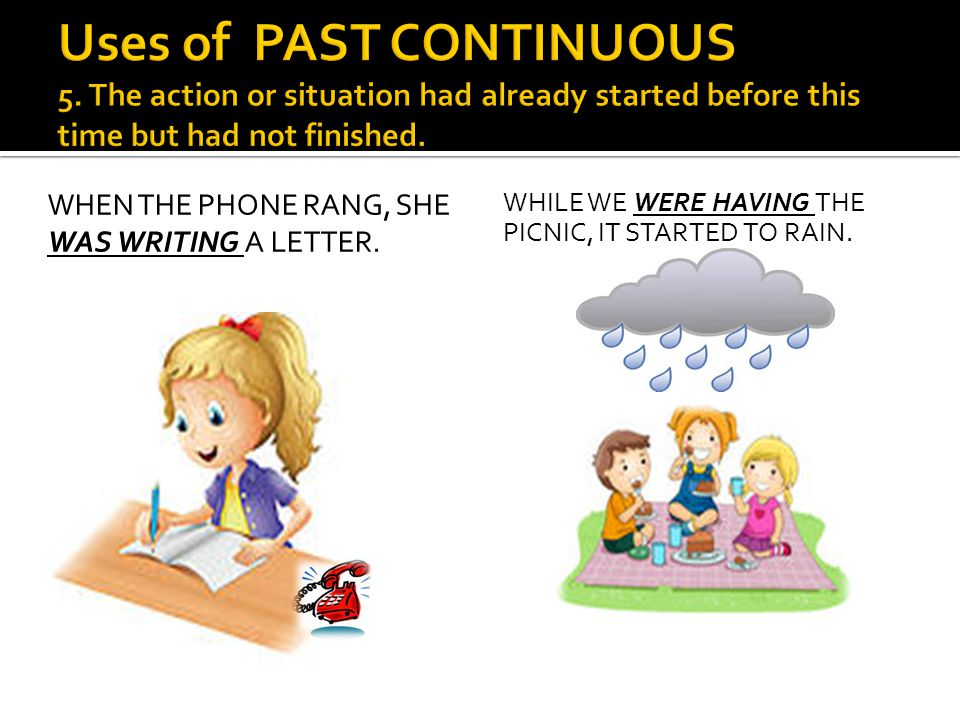 Uses of PAST CONTINUOUS 5
