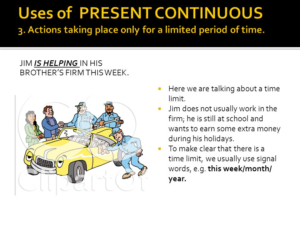 Uses of PRESENT CONTINUOUS 3