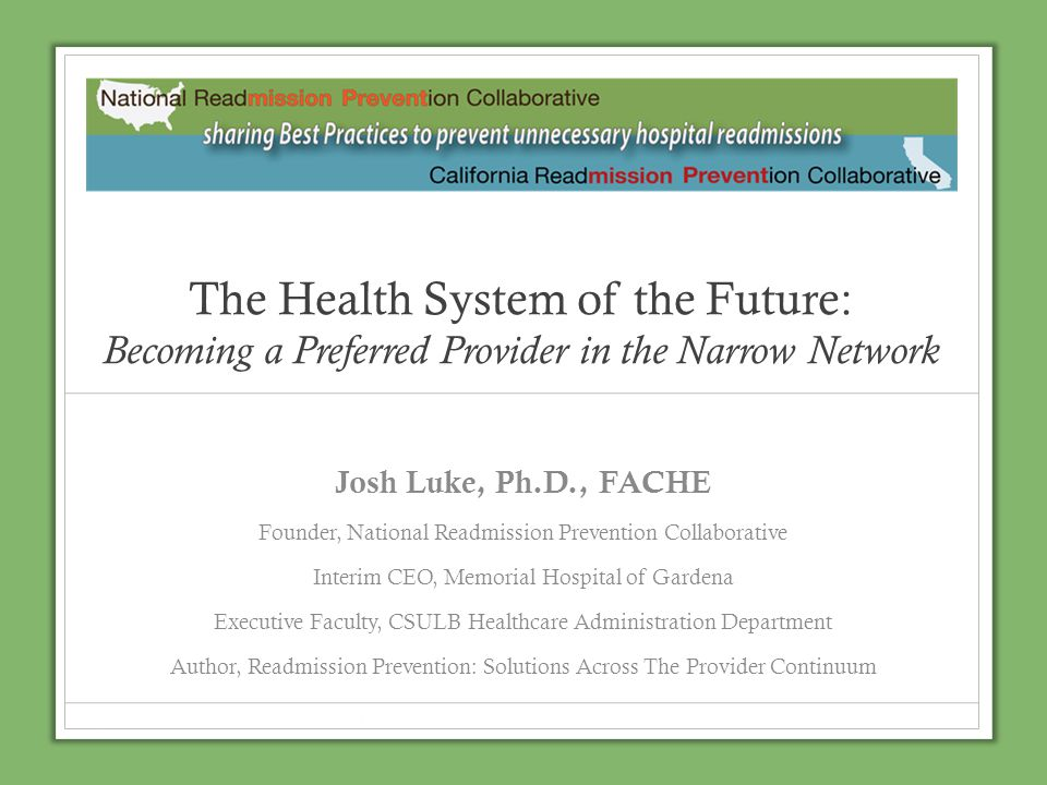 The Health System of the Future: Becoming a Preferred Provider in the Narrow Network