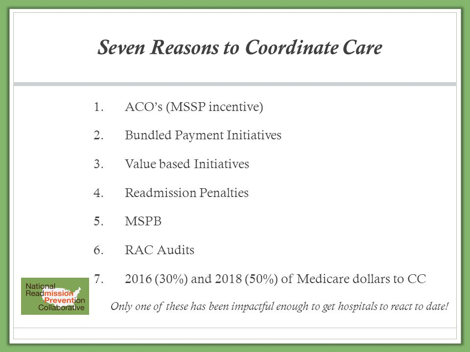 Seven Reasons to Coordinate Care