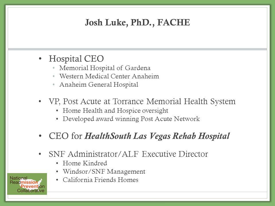 CEO for HealthSouth Las Vegas Rehab Hospital