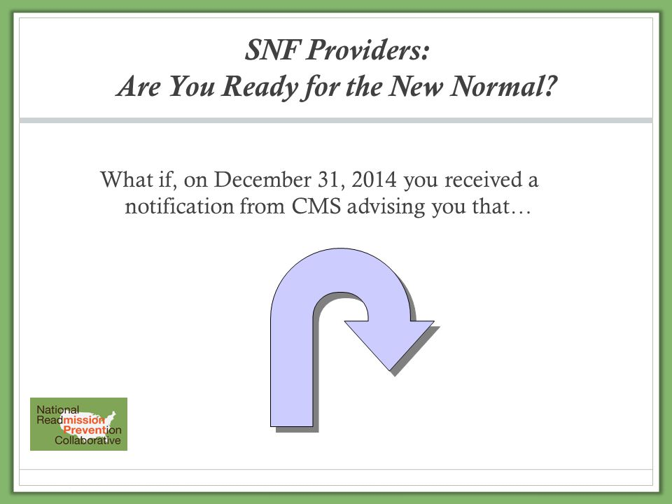 SNF Providers: Are You Ready for the New Normal