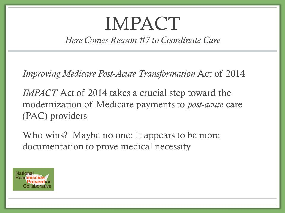 IMPACT Here Comes Reason #7 to Coordinate Care