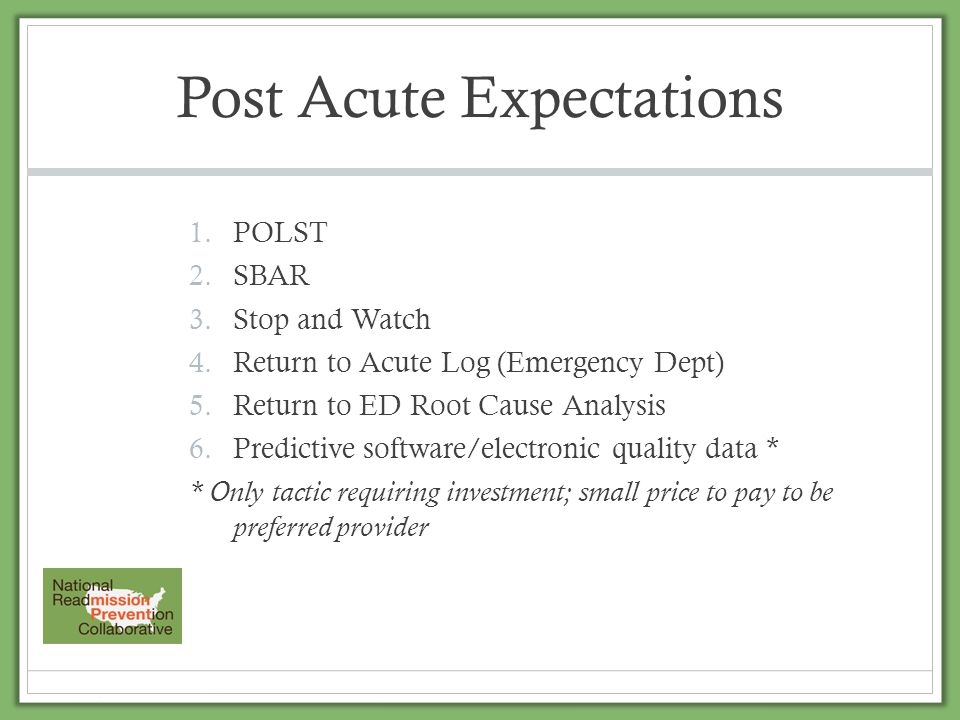 Post Acute Expectations