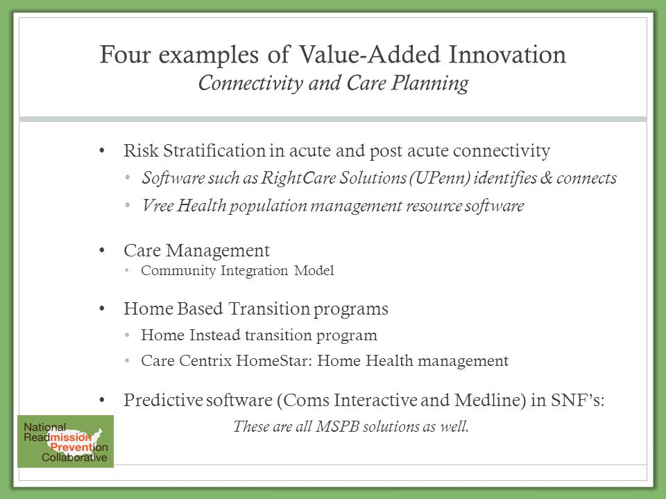 Four examples of Value-Added Innovation Connectivity and Care Planning