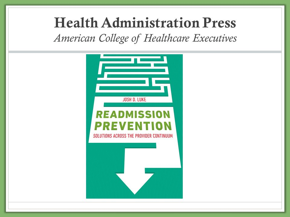 Health Administration Press American College of Healthcare Executives