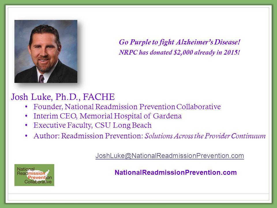 Josh Luke, Ph.D., FACHE Go Purple to fight Alzheimer's Disease!