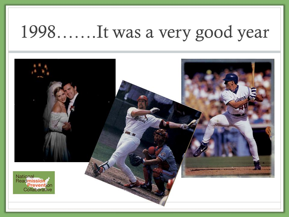 1998…….It was a very good year