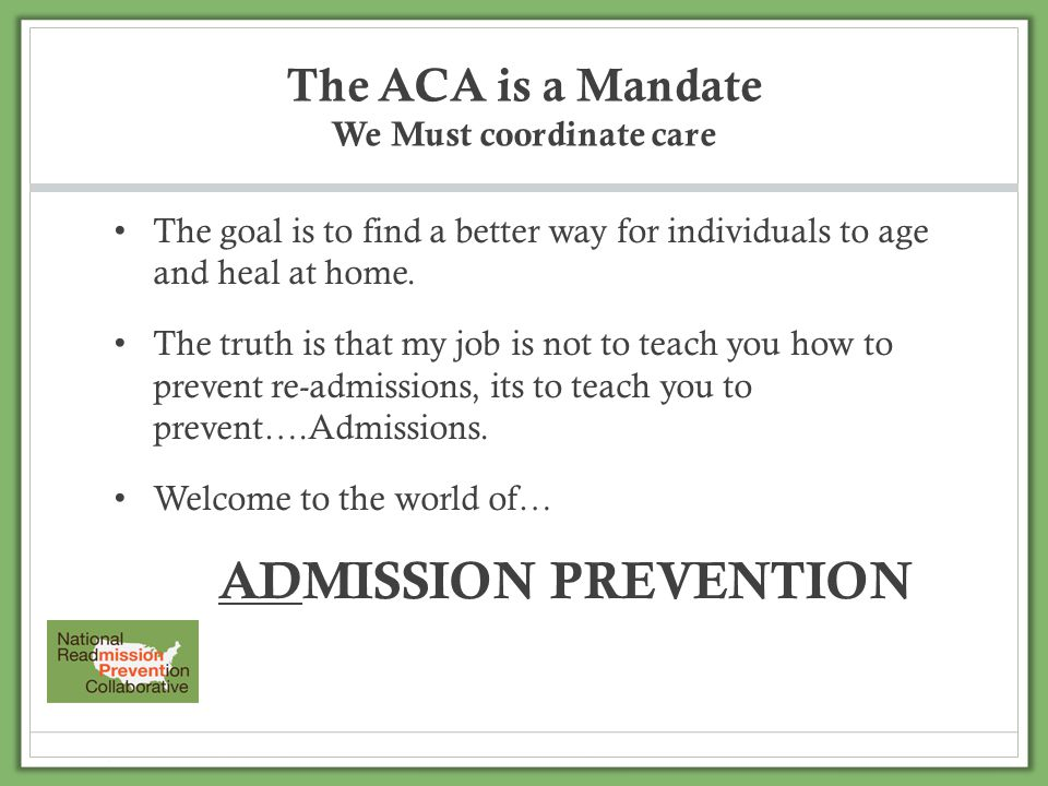 The ACA is a Mandate We Must coordinate care