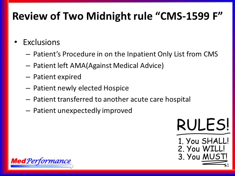 Review of Two Midnight rule CMS-1599 F