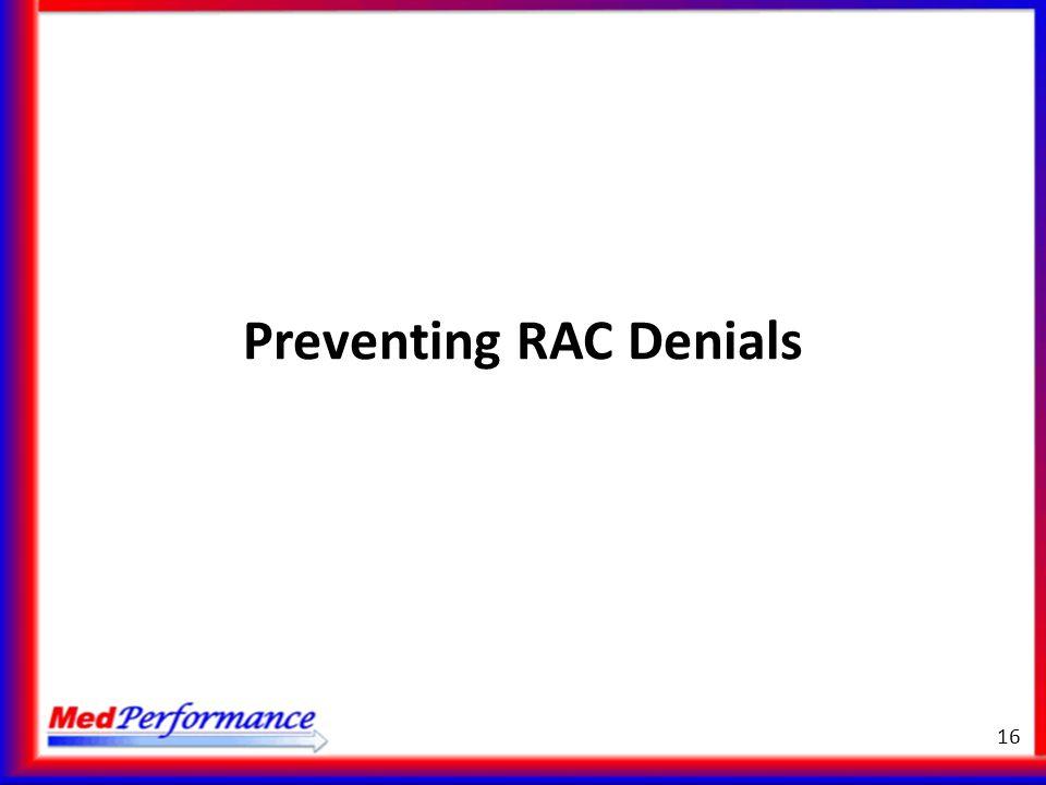 Preventing RAC Denials