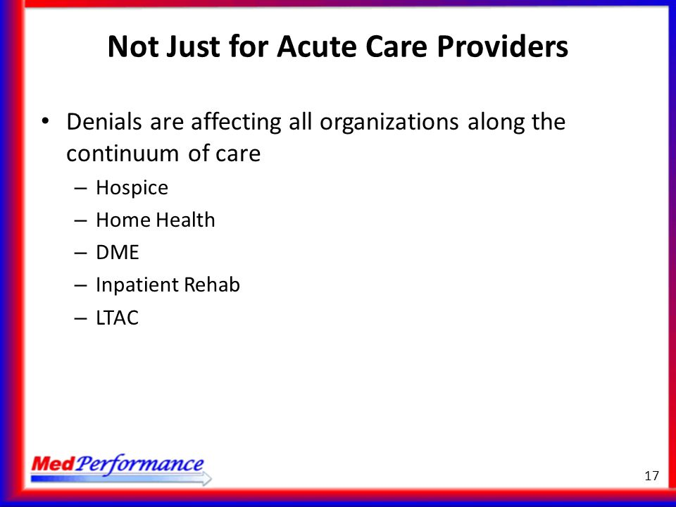 Not Just for Acute Care Providers