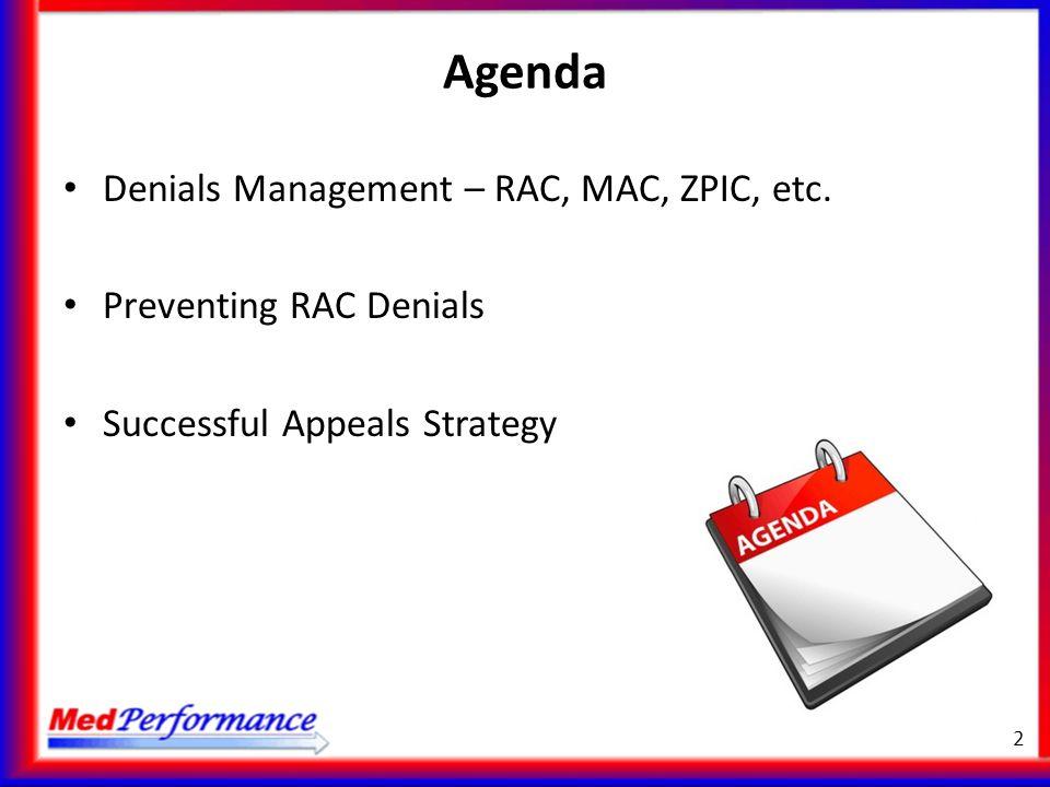 Agenda Denials Management – RAC, MAC, ZPIC, etc.