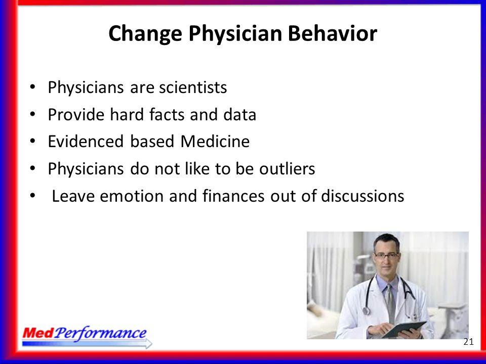 Change Physician Behavior