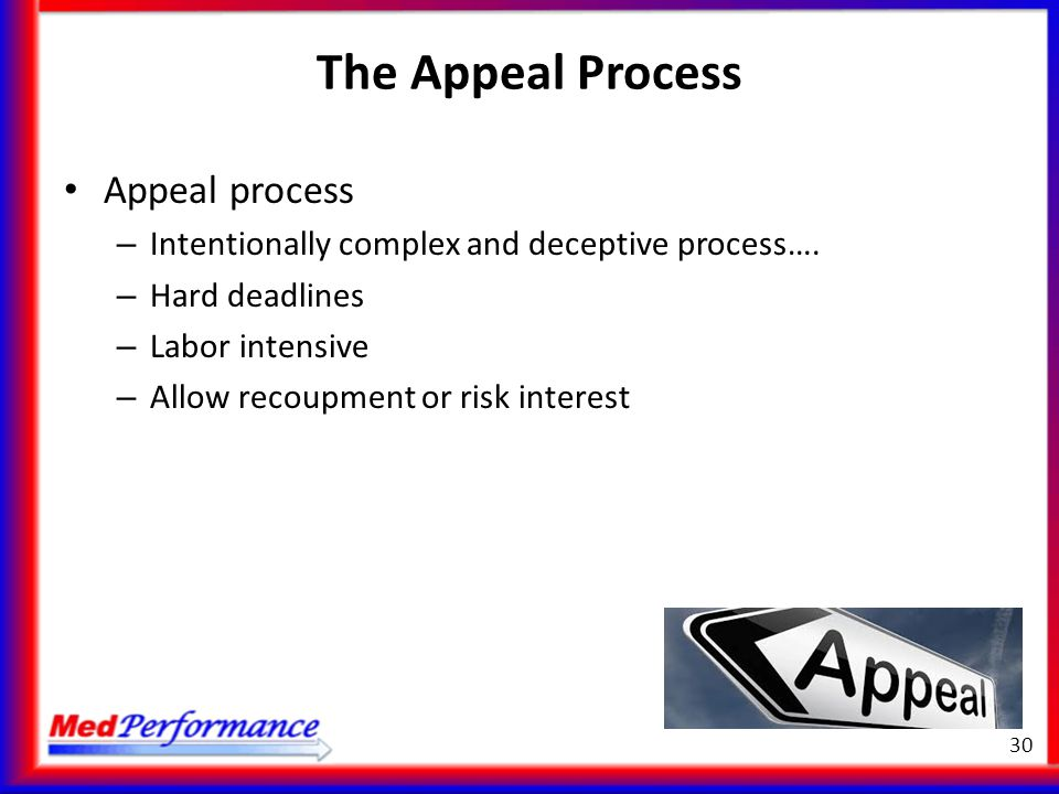The Appeal Process Appeal process
