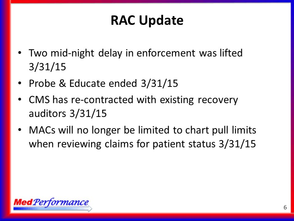 RAC Update Two mid-night delay in enforcement was lifted 3/31/15