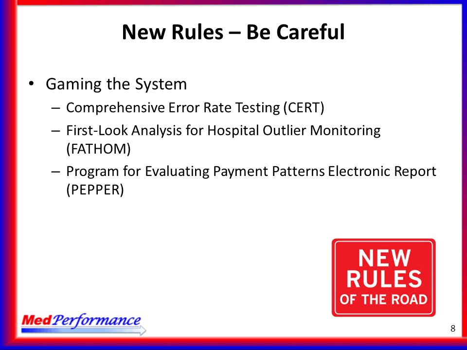 New Rules – Be Careful Gaming the System