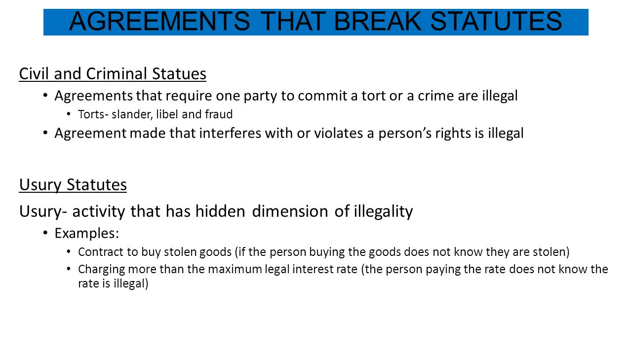 AGREEMENTS THAT BREAK STATUTES