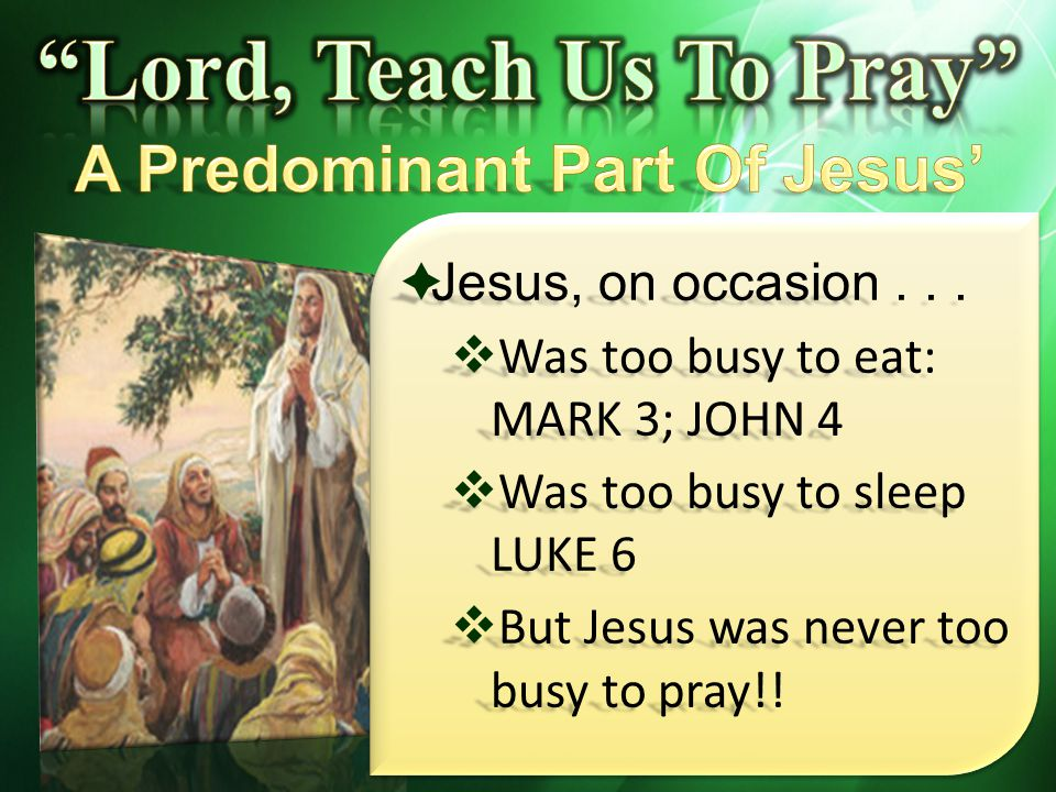 A Predominant Part Of Jesus' Life