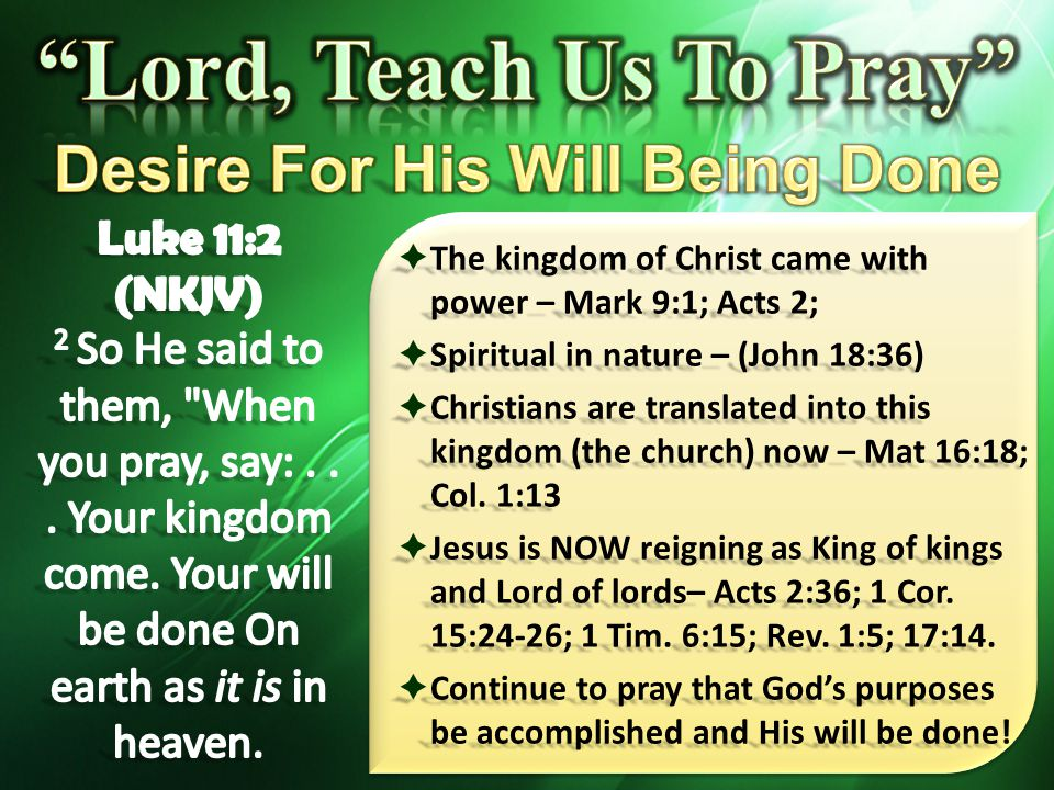 Desire For His Will Being Done