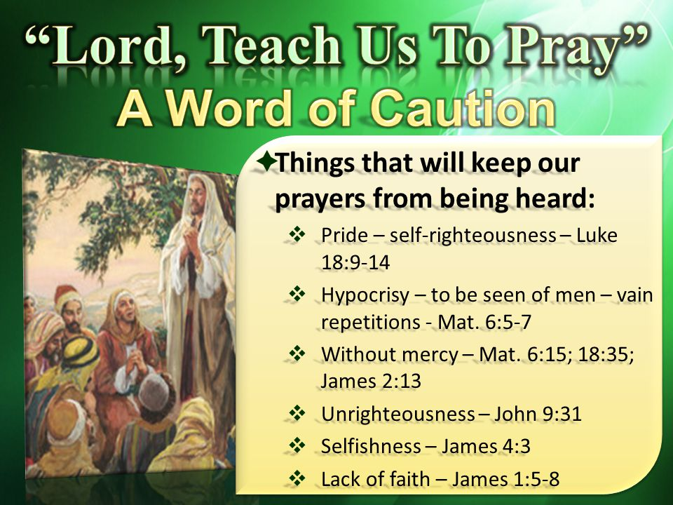 Lord, Teach Us To Pray A Word of Caution