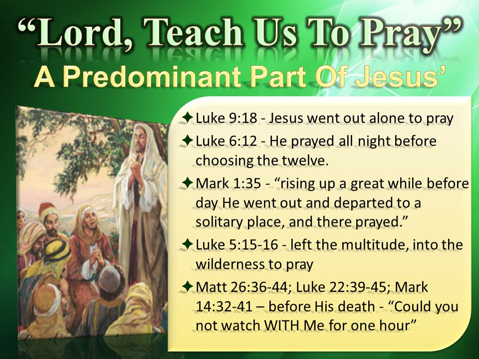 A Predominant Part Of Jesus' Life