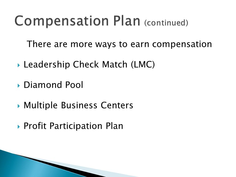 Compensation Plan (continued)