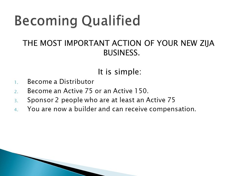 THE MOST IMPORTANT ACTION OF YOUR NEW ZIJA BUSINESS.