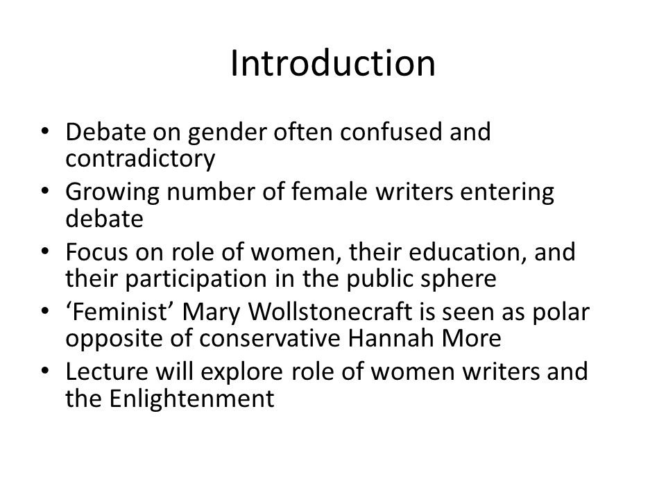 Introduction Debate on gender often confused and contradictory