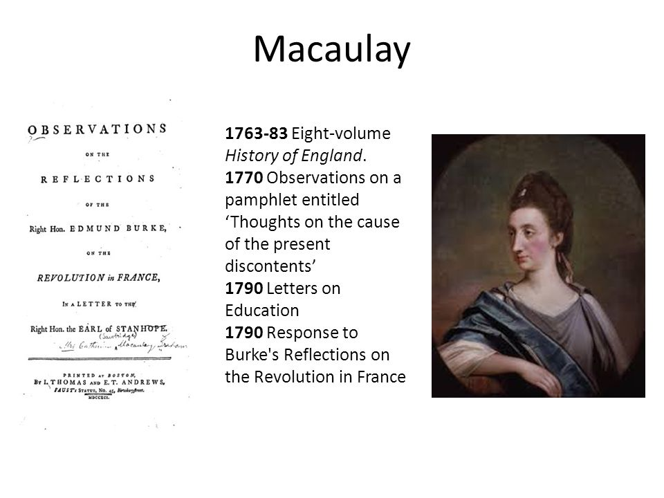 Macaulay 1763-83 Eight-volume History of England.