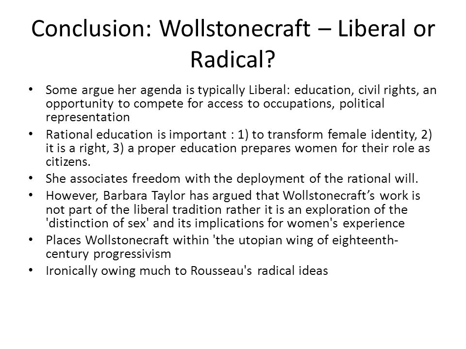 Conclusion: Wollstonecraft – Liberal or Radical