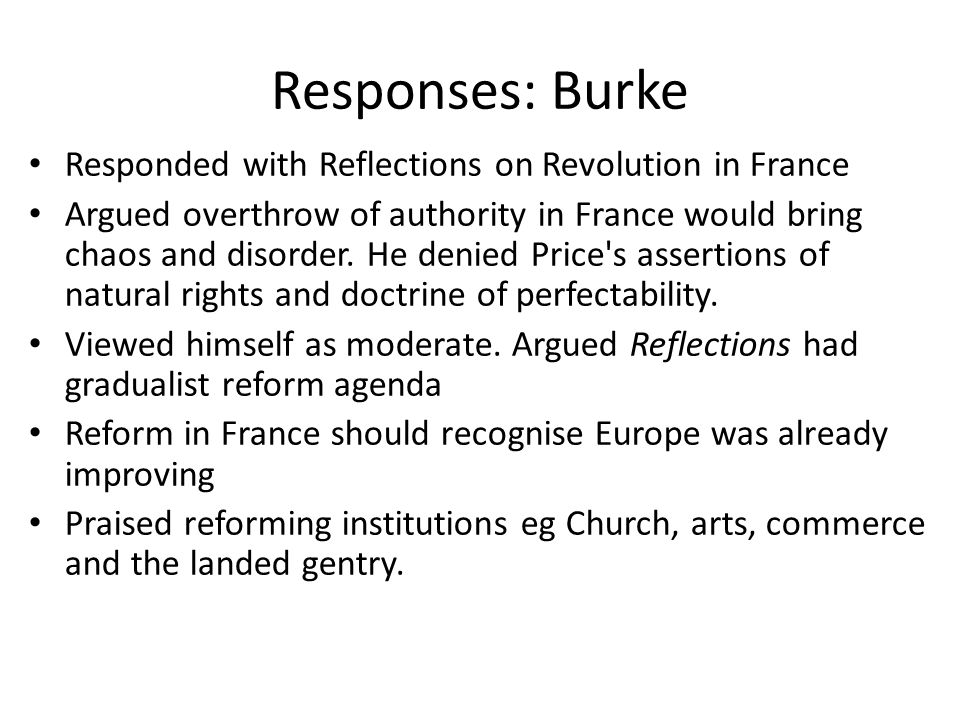 Responses: Burke Responded with Reflections on Revolution in France