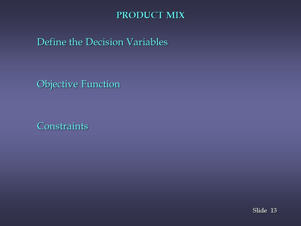 Define the Decision Variables