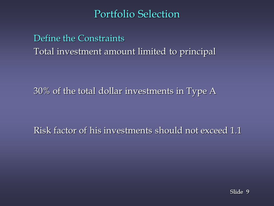 Portfolio Selection Define the Constraints