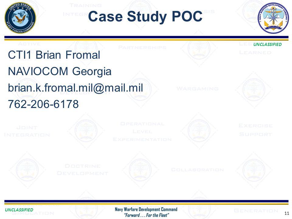 Case Study POC CTI1 Brian Fromal NAVIOCOM Georgia brian.k.fromal.mil@mail.mil 762-206-6178