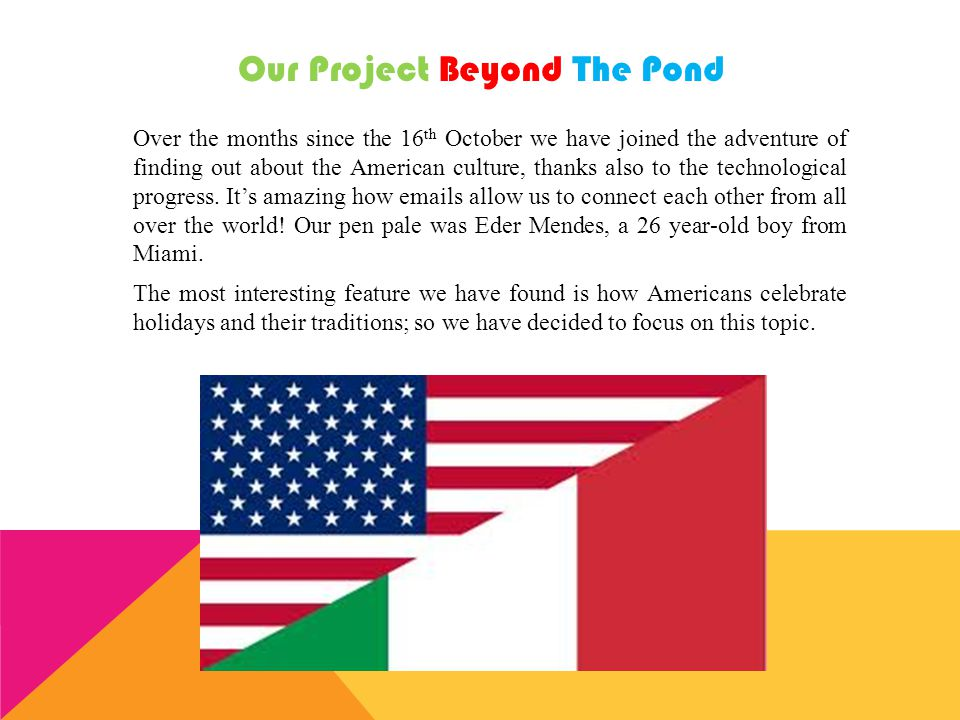 Our Project Beyond The Pond