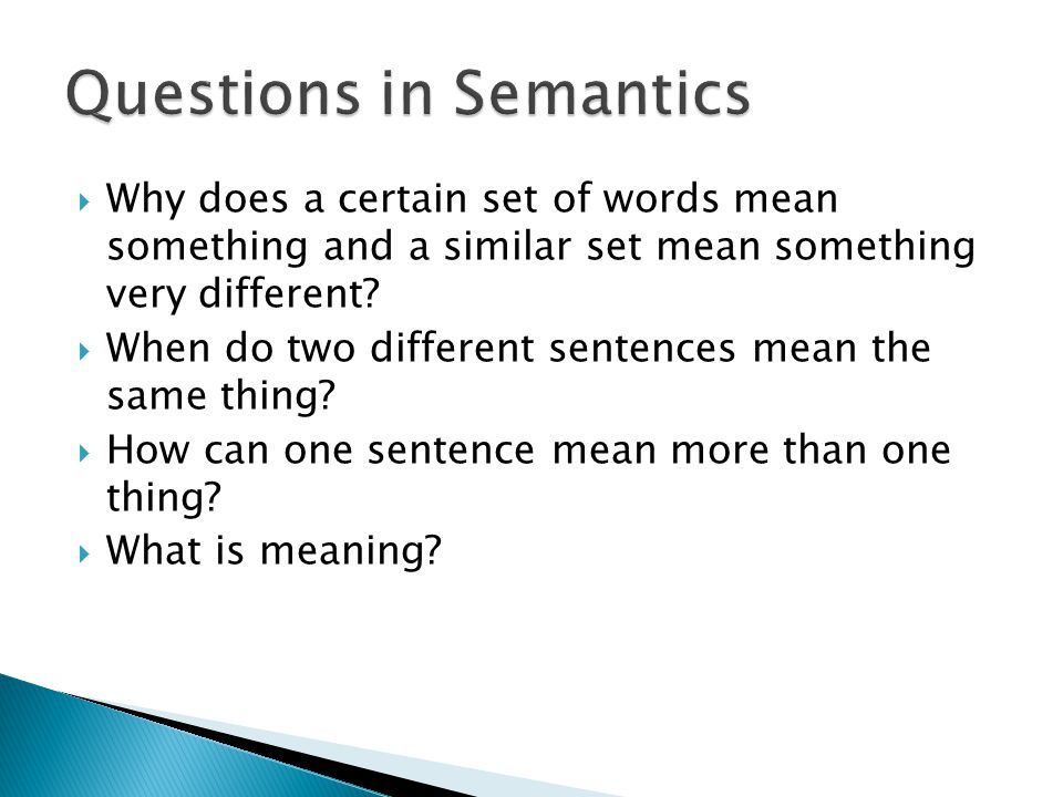 Questions in Semantics