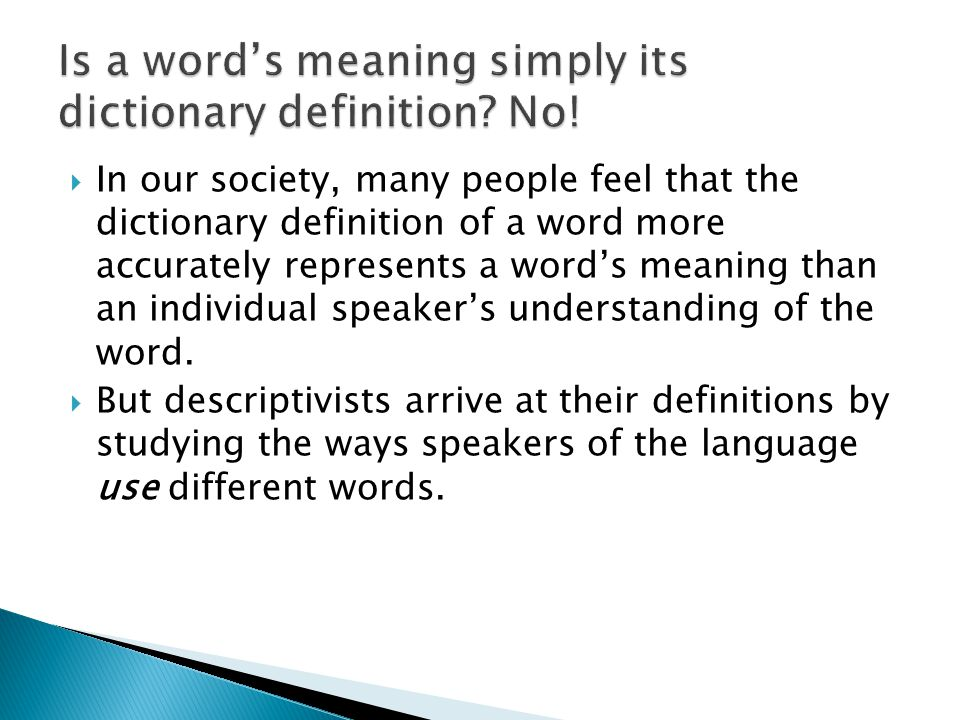 Is a word's meaning simply its dictionary definition No!