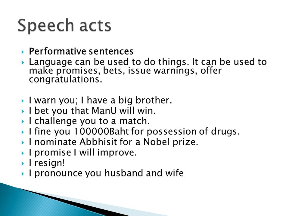 Speech acts Performative sentences