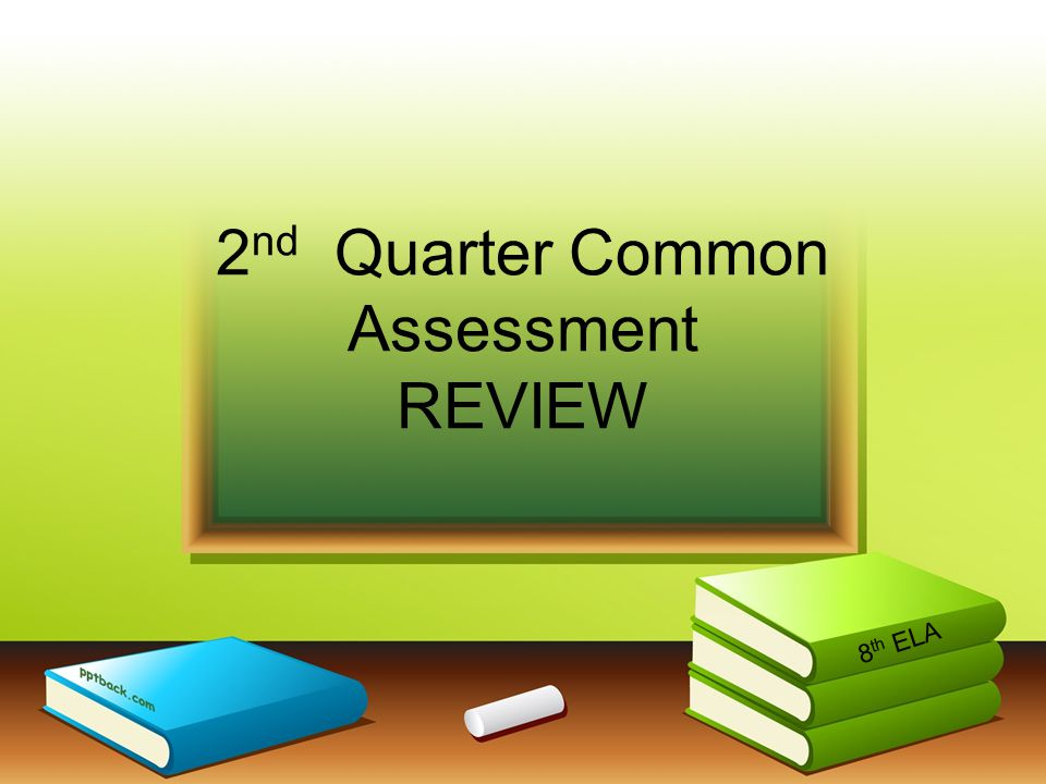 2nd Quarter Common Assessment REVIEW
