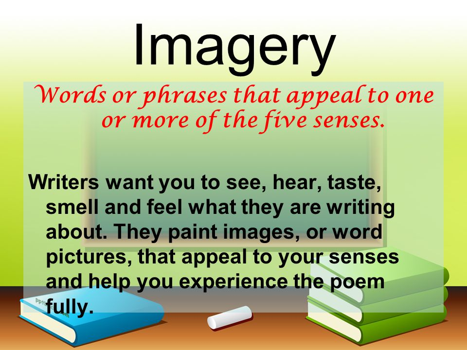 Words or phrases that appeal to one or more of the five senses.