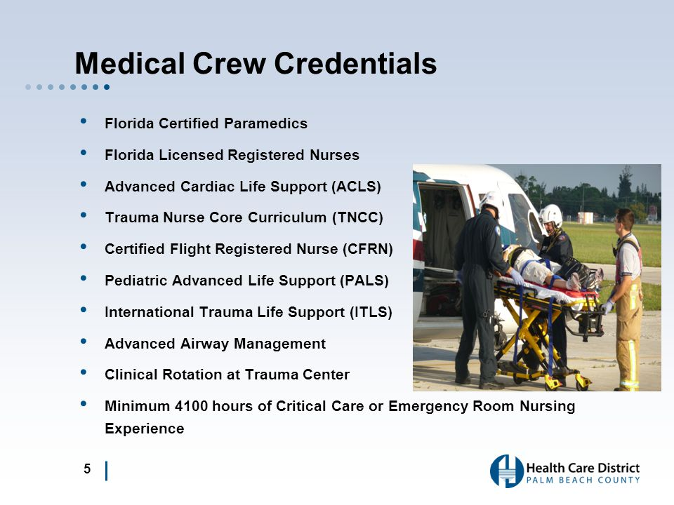Medical Crew Credentials